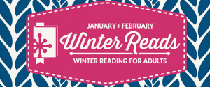 January + February Winter Reads Winter Reading For Adults