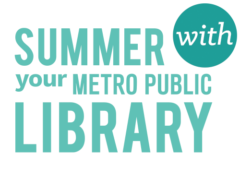 Summer with your Metro Public Library Logo